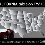 "WAY TO GO KING STEVE AND SIR WALT – NOW LOOK AT THIS – ""CALIFORNIA TAKES ON TWHBEA"" – YOU ARE ALMOST THERE – JUST A LITTLE MORE – YOU CAN DO IT!"