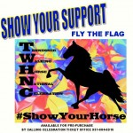 "THE LAST BASTION OF BIG LICKERDOM RALLIES UP FOR WHAT MAY BE THE LAST BIG LICK TWH CELEBRATION  – BUY YOUR ""SHOW YOUR HORSE"" FLAG FROM TWHNC  FOR $10 – THE LICKER BRIGADE IS GETTING ""RESET"" FOR THE FINAL CHARGE"